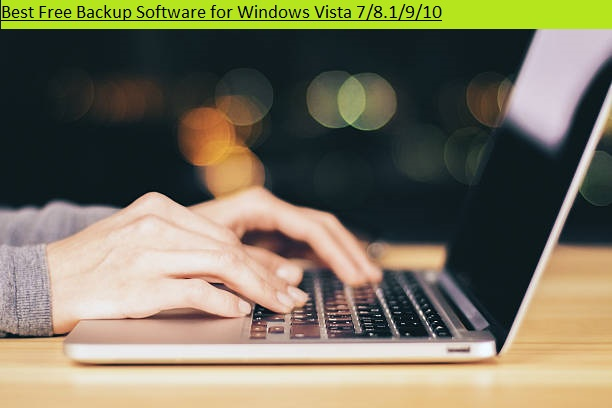 Best Free Backup Software's for Windows 7